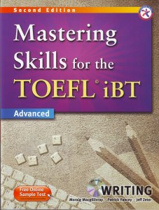 Mastering Skills for TOEFL iBT Advanced - Writing (wiki-study.com)