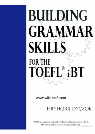 Building Grammar Skills: For the TOEFL iBT by Hryhorij Dyczok