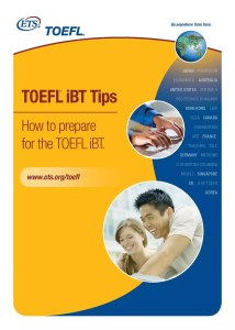 TOEFL iBT Tips - How to prepare for the TOEFL iBT from ETS.ORG