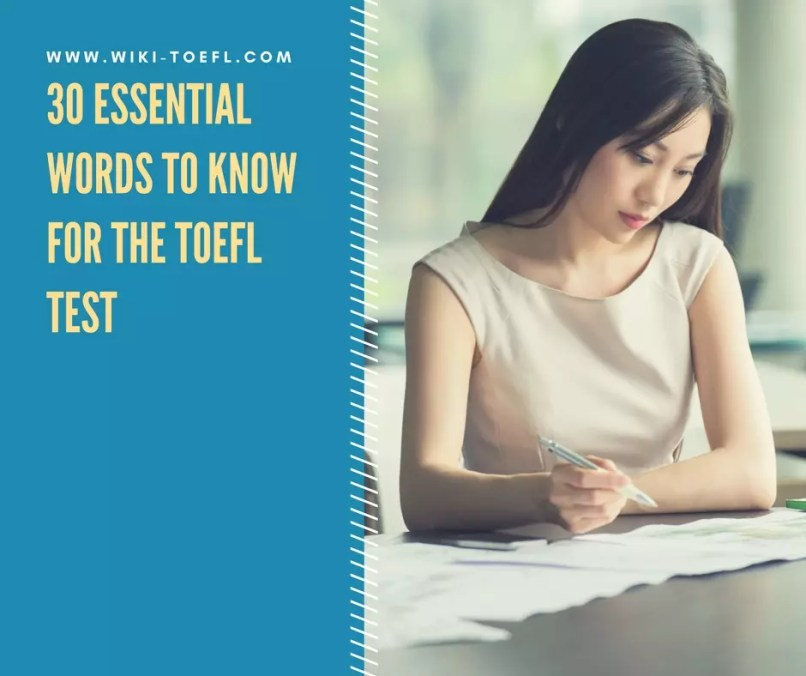 30 Essential Words to Know for the TOEFL Test