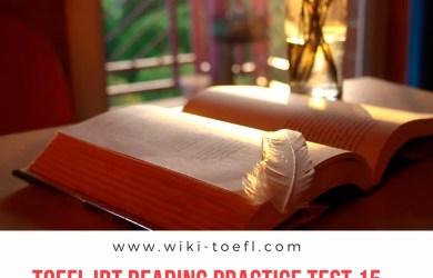 TOEFL IBT Reading Practice Test 15 Solution & Explanation