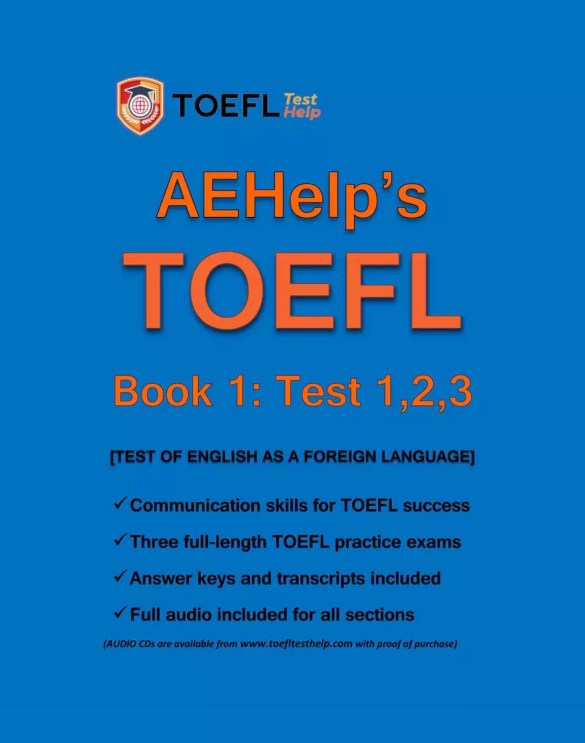AEHelp's TOEFL Book 1: Tests, 1,2,3