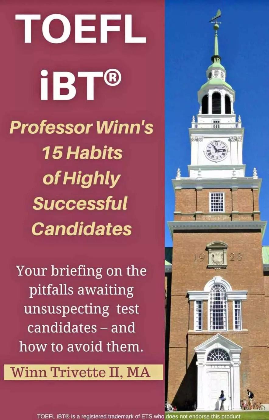 Professor Winn's 15 Habits of Highly Successful TOEFL iBT® Candidates