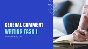 General Comment in IELTS Task 01