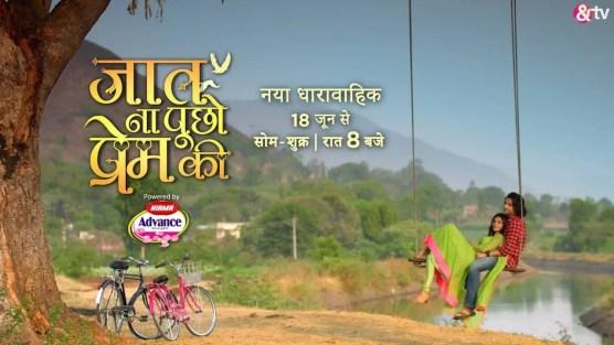 Jaat Na Poocho Prem Ki Serial on AND TV