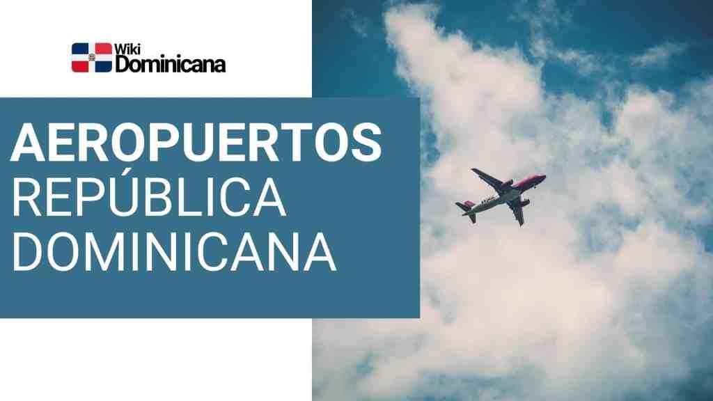 Aeropuertos de la República Dominicana