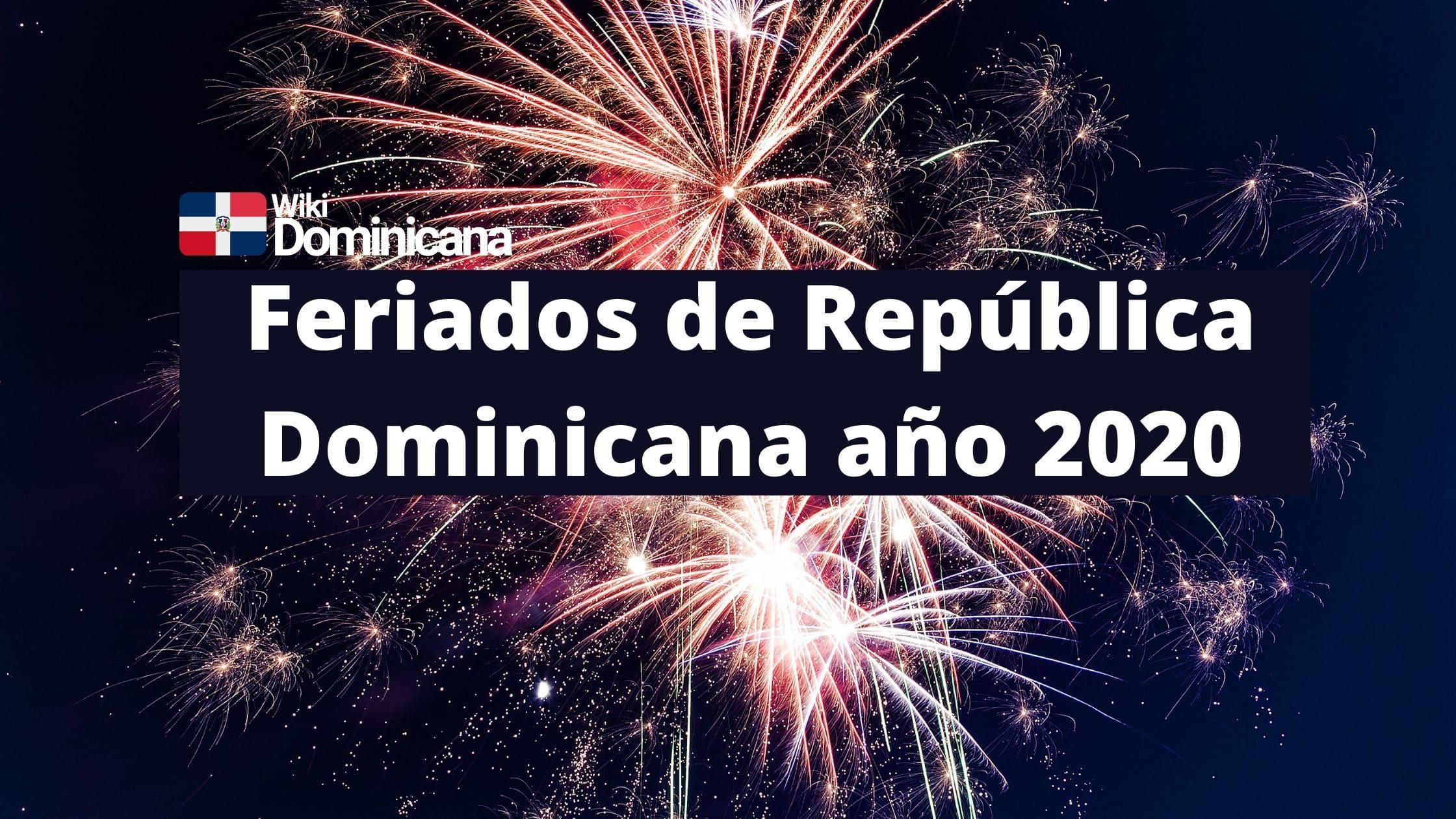 Dias Feriados de República Dominicana año 2020