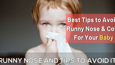 Photo of Best Tips to Avoid Runny Nose and Cold for your Baby