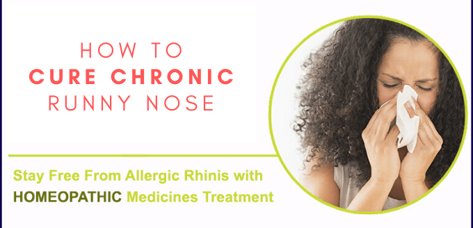 How to Cure Chronic Runny Nose