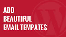 How to Add Beautiful Email Templates in WordPress