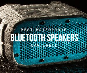 Top 8 Waterproof Bluetooth Speakers