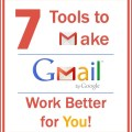 How to use Gmail and Make it work for you
