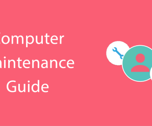 Checklist To Maintain Your PC and Keep Your Computer Happy