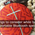 Five Things to Consider When Buying a Bluetooth Speaker