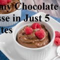 Yummy! Creamy Chocolate Mousse In Just 5 Minutes