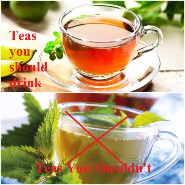 teas to and not to drink