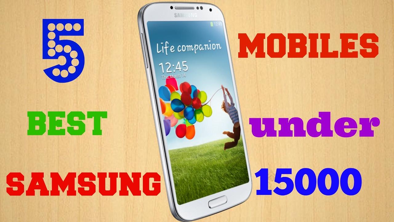 Best Samsung Cheap Smartphones under Rs 15000