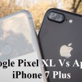 Which is The Best? – Google Pixel XL Vs iPhone 7 Plus