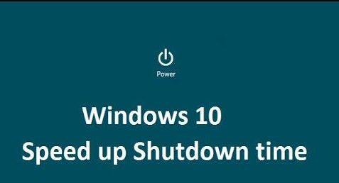 speed shutdown time