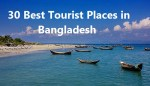 30 Best Tourist Places in Bangladesh | Must Visit, You Can't Miss