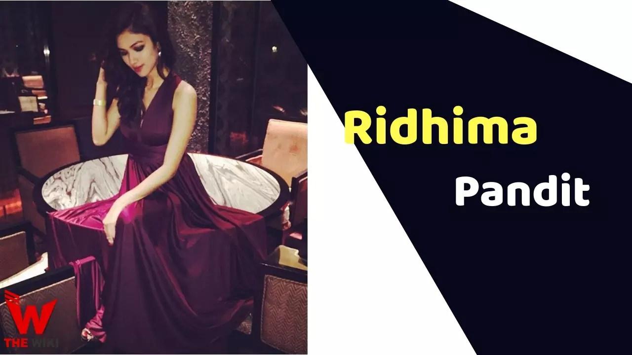 Ridhima Pandit (Actress)