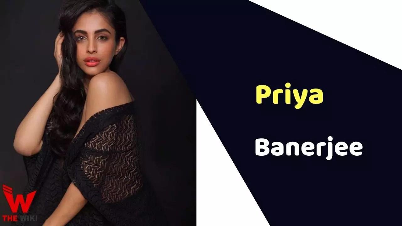 Priya Banerjee (Actress)