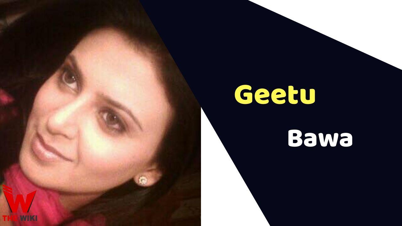 Geetu Bawa (Actress)