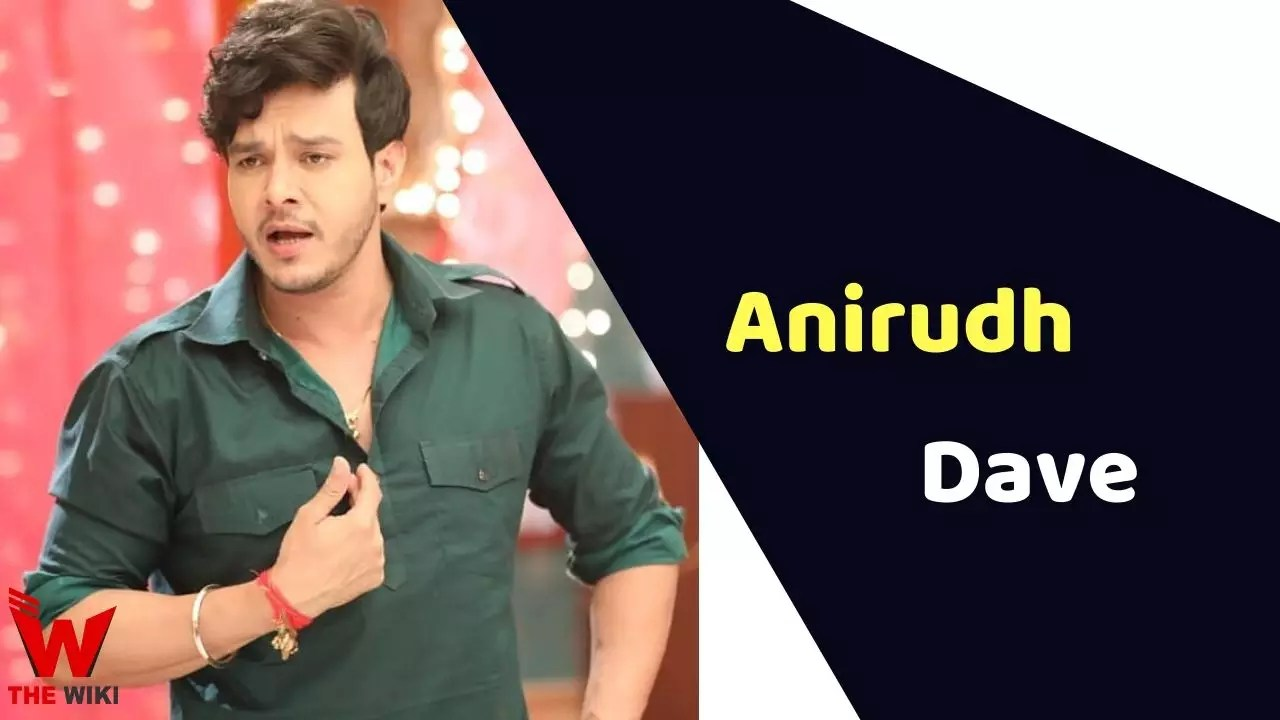 Anirudh Dave (Actor)