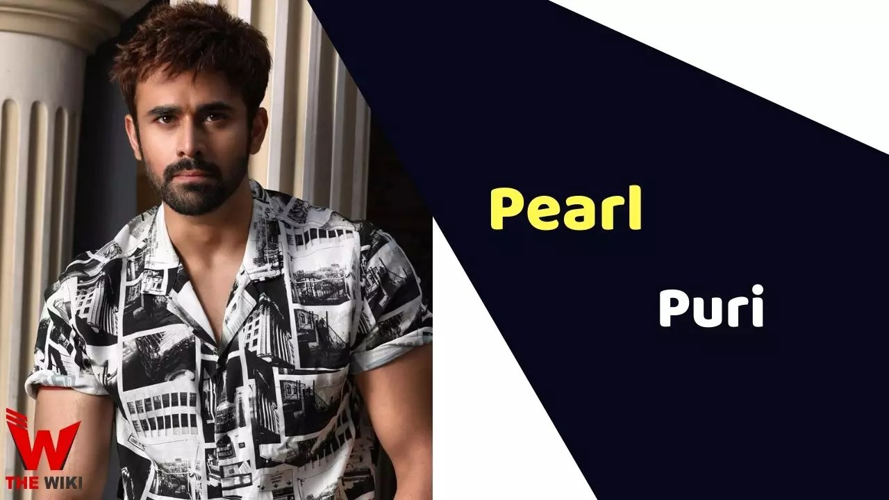 Pearl V Puri (Actor)