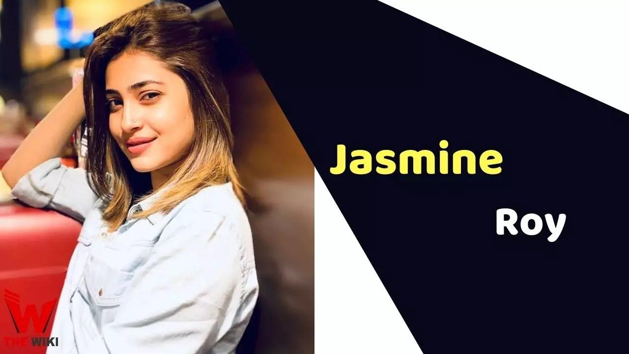 Jasmine Roy (Actress)