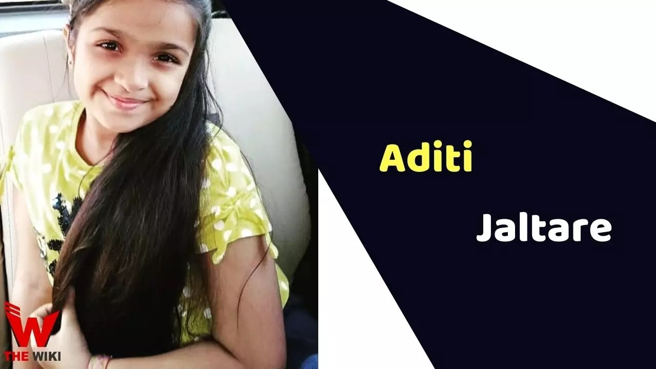 Aditi Jaltare (Child Artist)