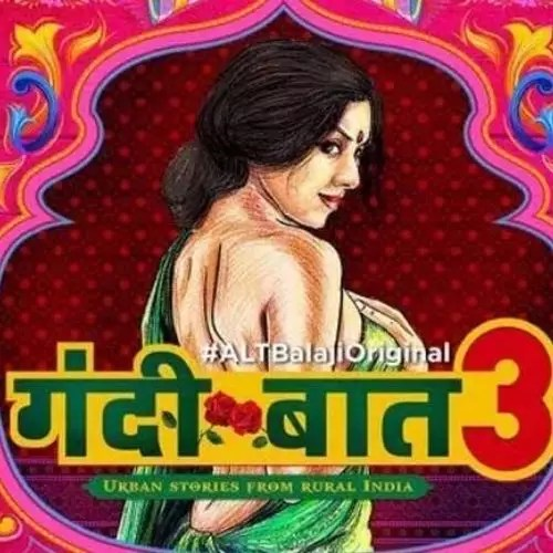Gandii Baat Season 3 (2019)