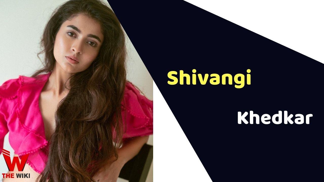 Shivangi Khedkar (Actress)