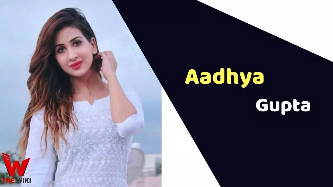 Aadhya Gupta (Actress)