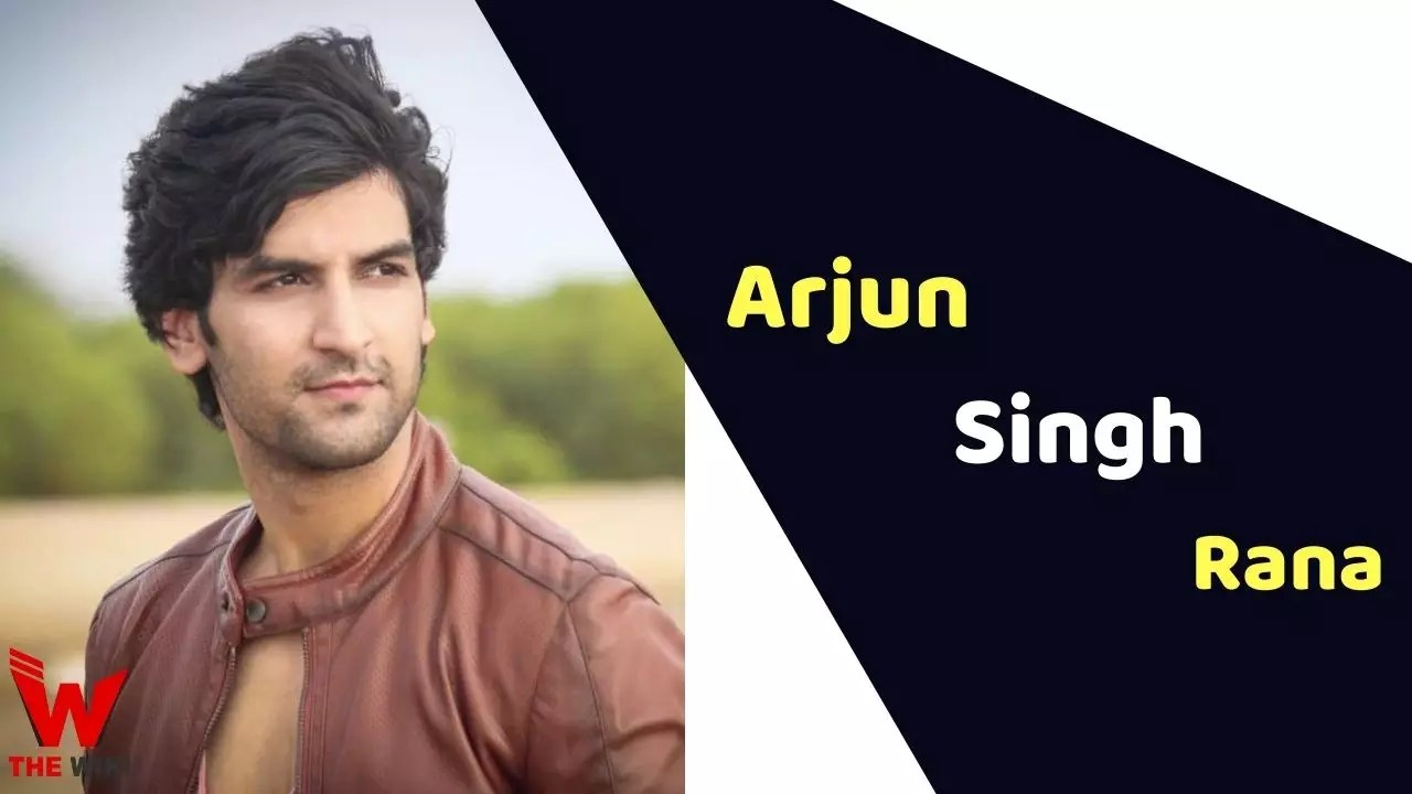 Arjun Singh Rana (Actor