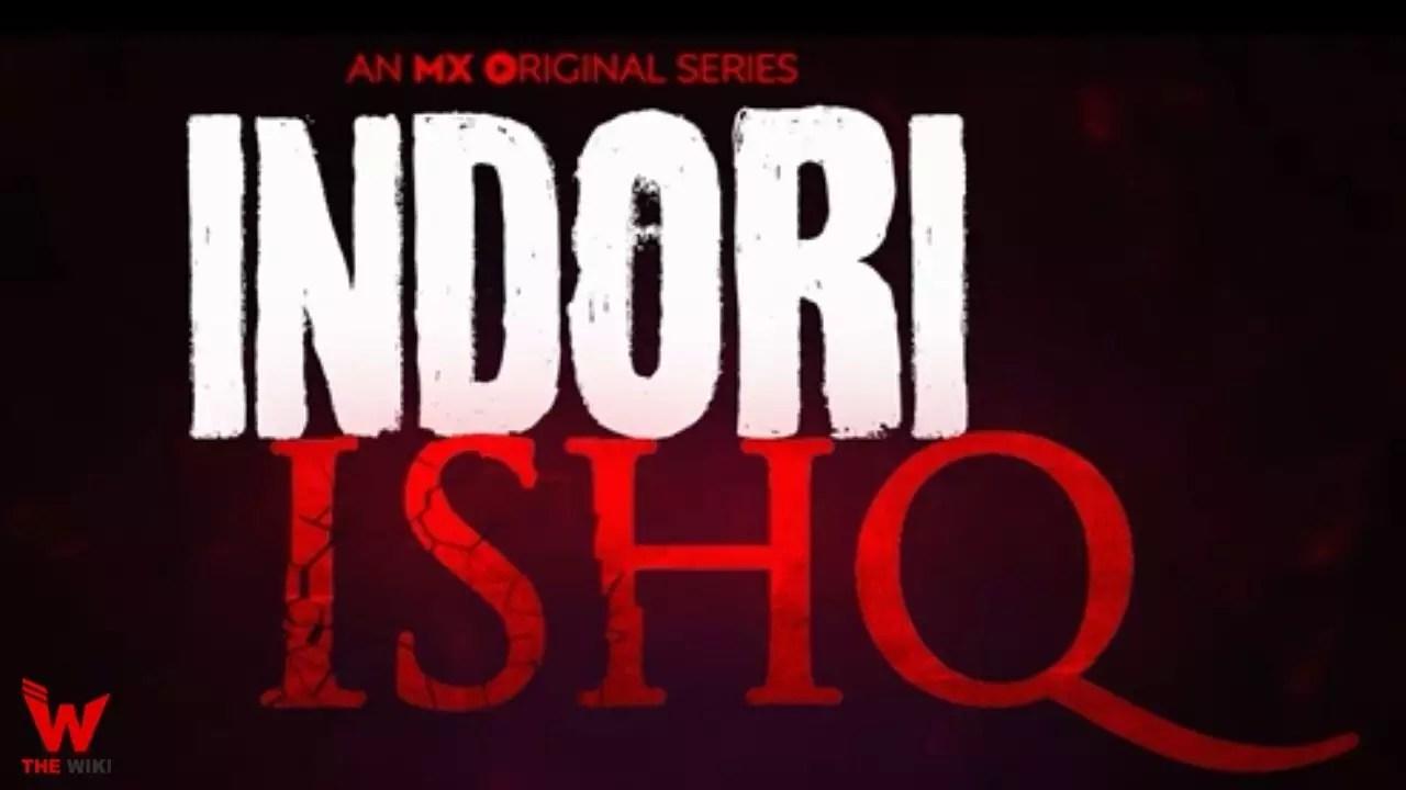 Indori Ishq (MX Player)