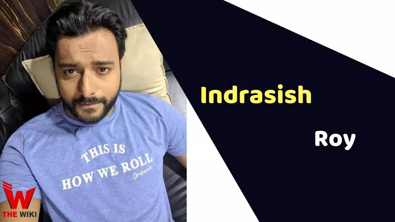 Indrasish Roy (Actor)