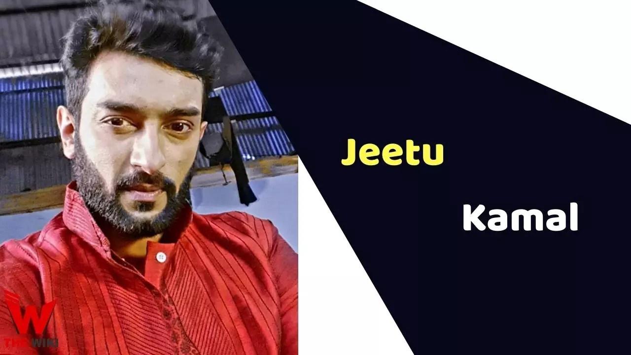 Jeetu Kamal (Actor)