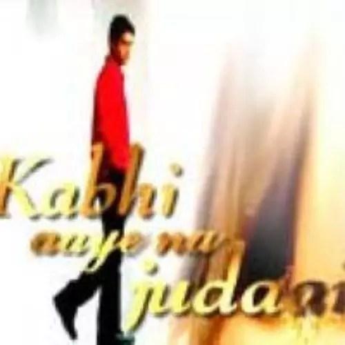 Kabhi Aaye Na Judai