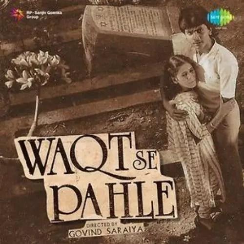 Waqt Se Pehle (1984)