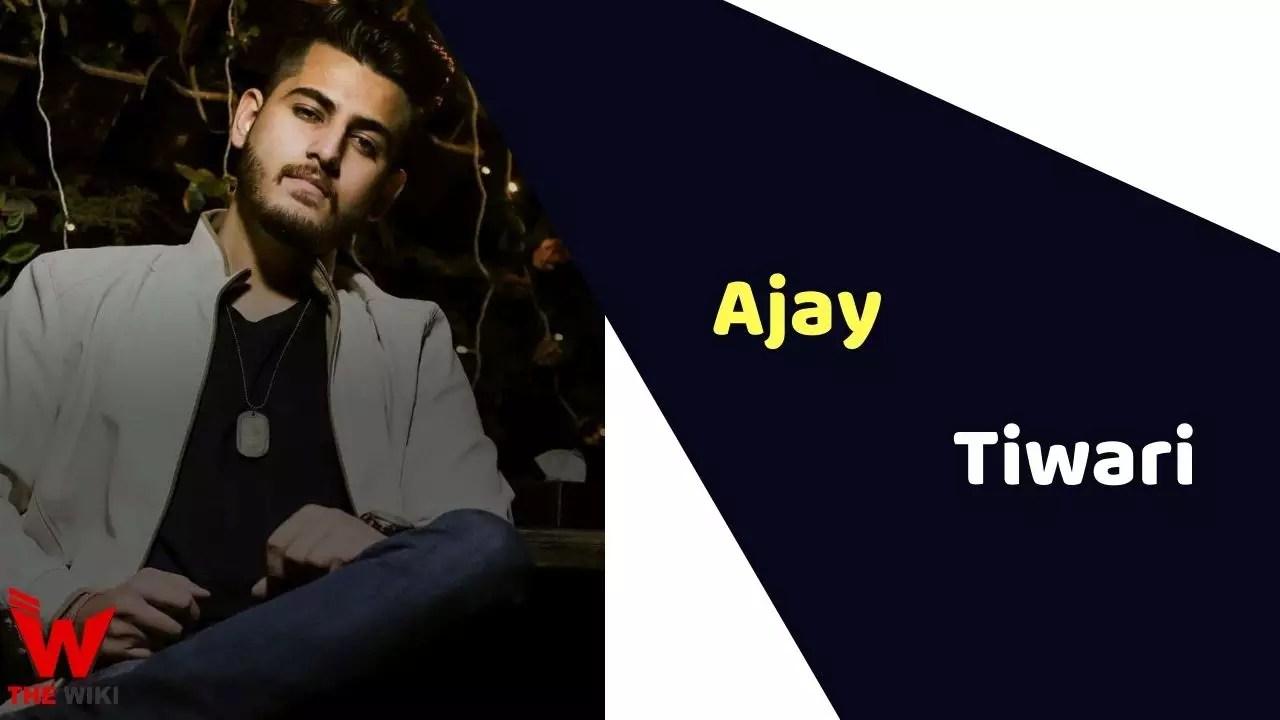Ajay Tiwari (Model)