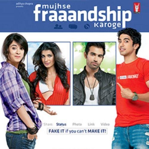 Mujhse Fraaandship Karoge (2011)