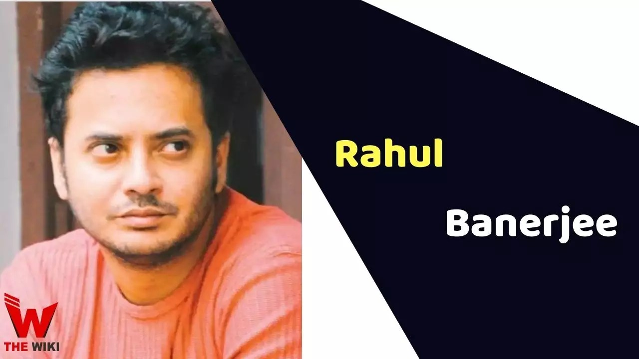 Rahul Banerjee (Actor)