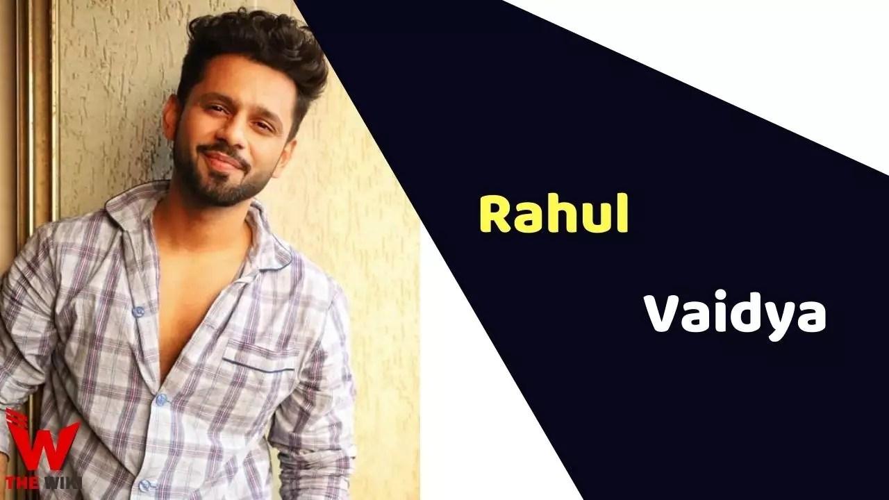 Rahul Vaidya (Singer)