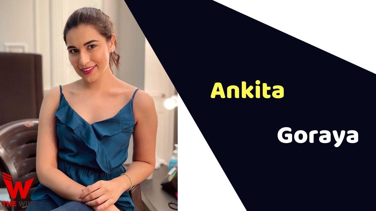 Ankita Goraya (Actress)