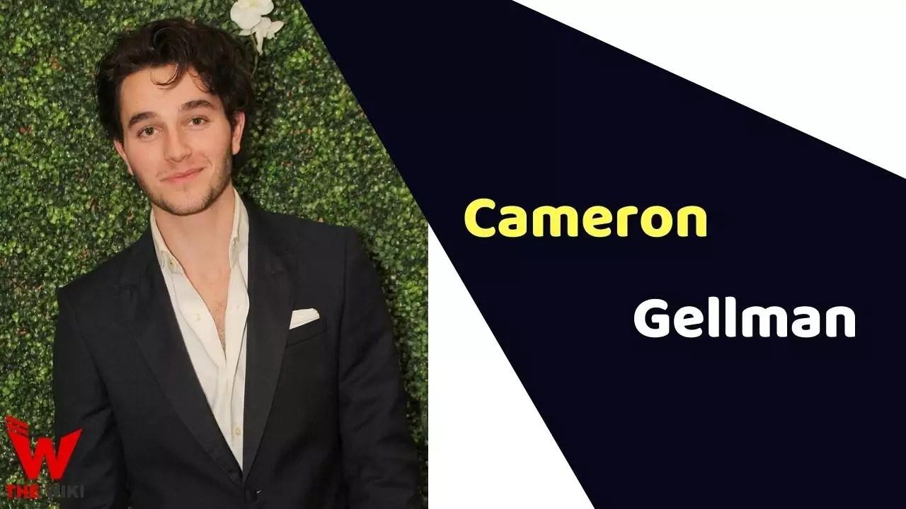 Cameron Gellman (Actor)