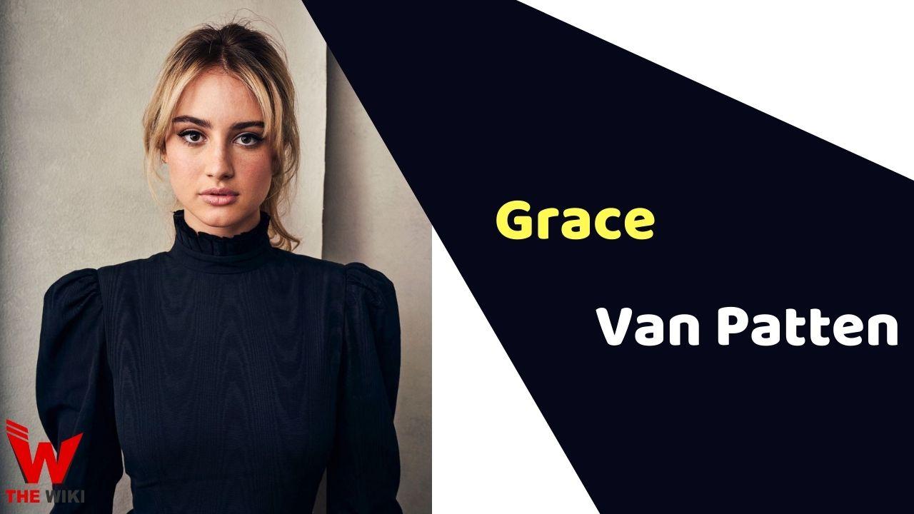 Grace Van Patten (Actress)