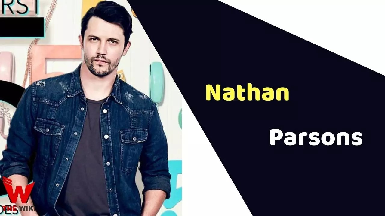 Nathan Parsons (Actor)
