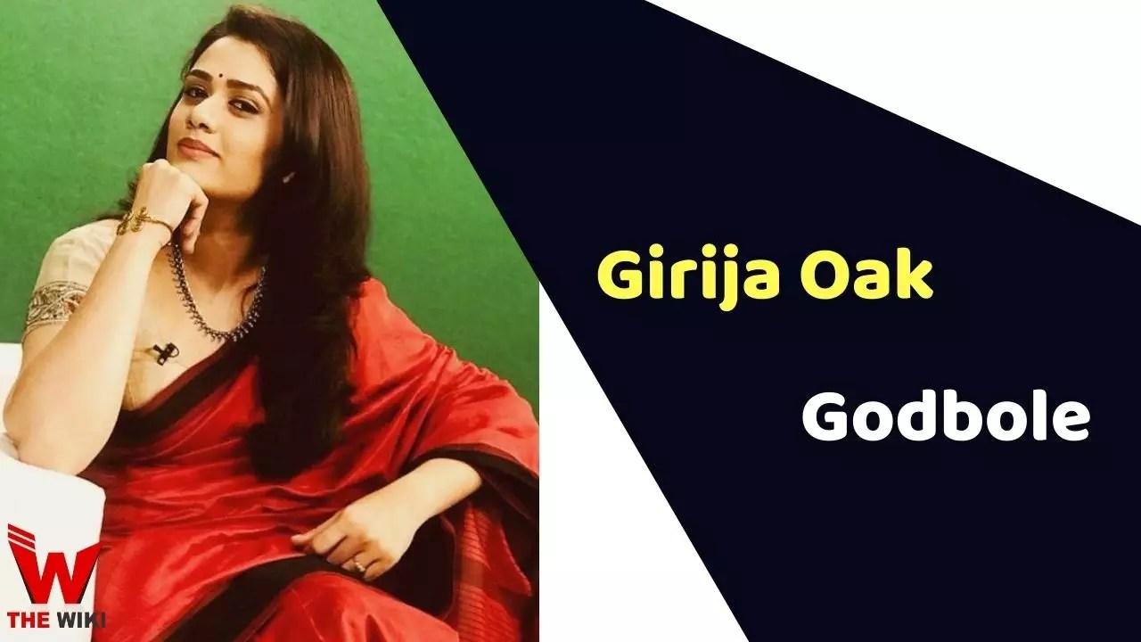 Girija Oak Godbole (Actress)