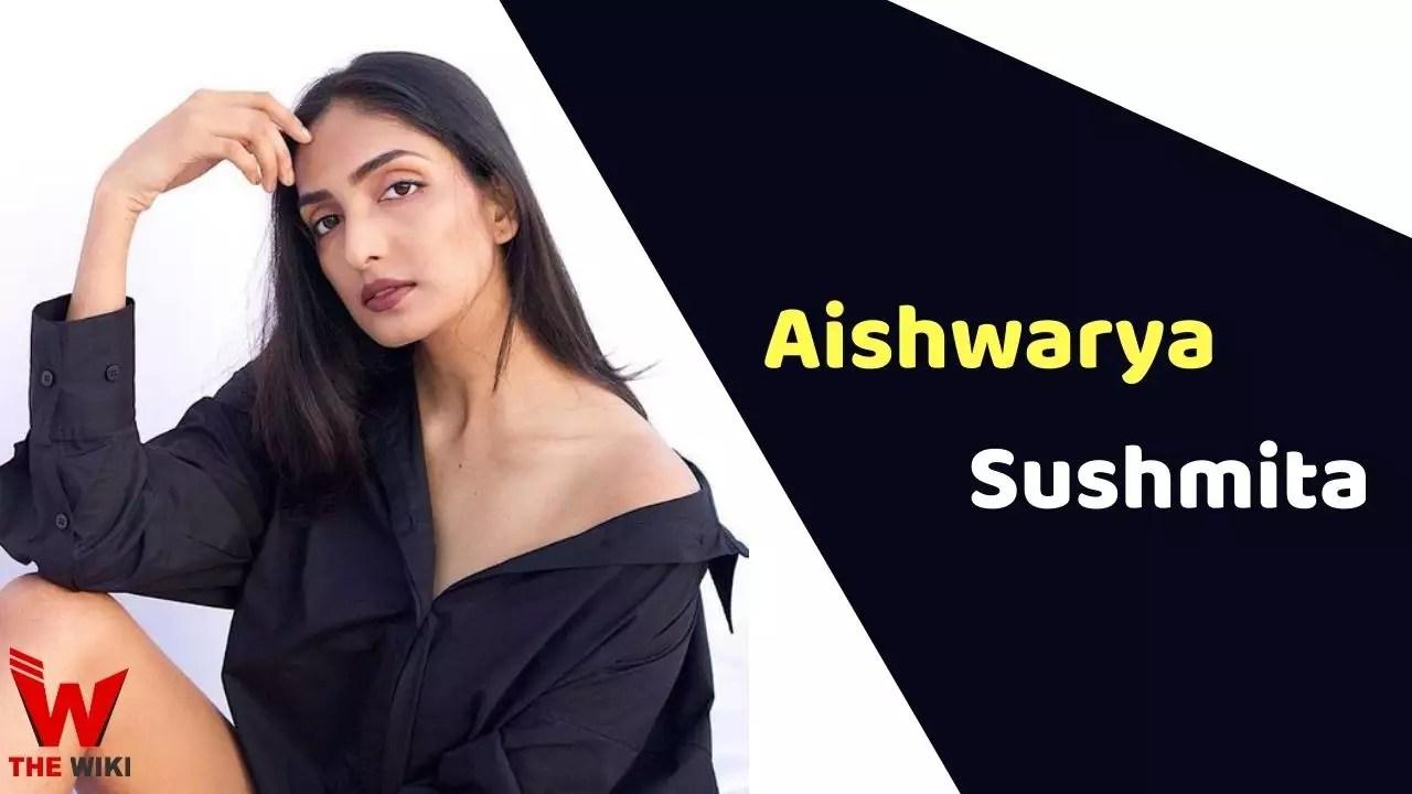 Aishwarya Sushmita (Actress)